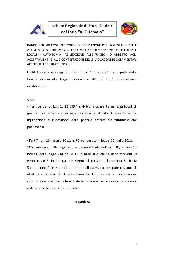 """Istituto Regionale di Studi Giuridici                       del Lazio """"A. C. Jemolo""""BANDO PER 40 POSTI PER CORSO DI FORMAZ..."""