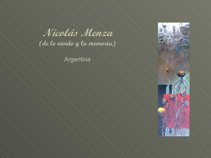 Nicolás Menza (de lo vivido y la memoria) Argentina
