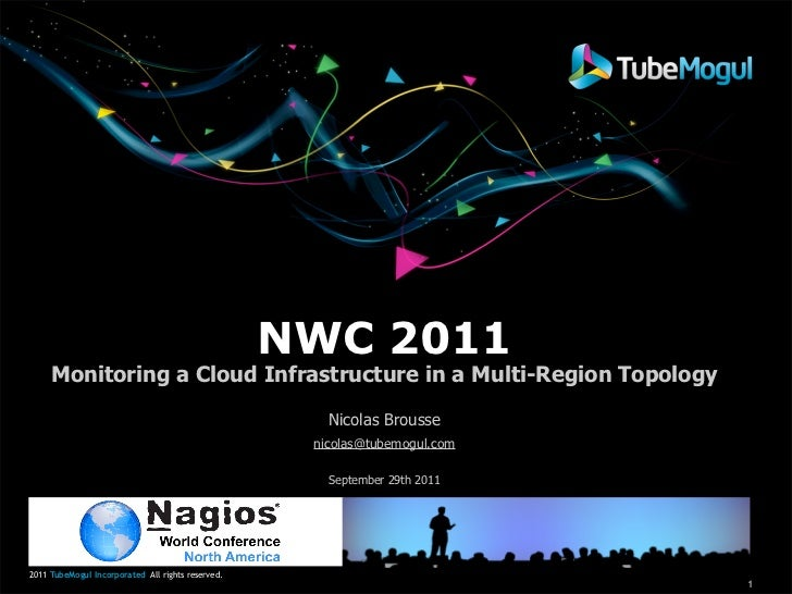 NWC 2011     Monitoring a Cloud Infrastructure in a Multi-Region Topology                                                 ...