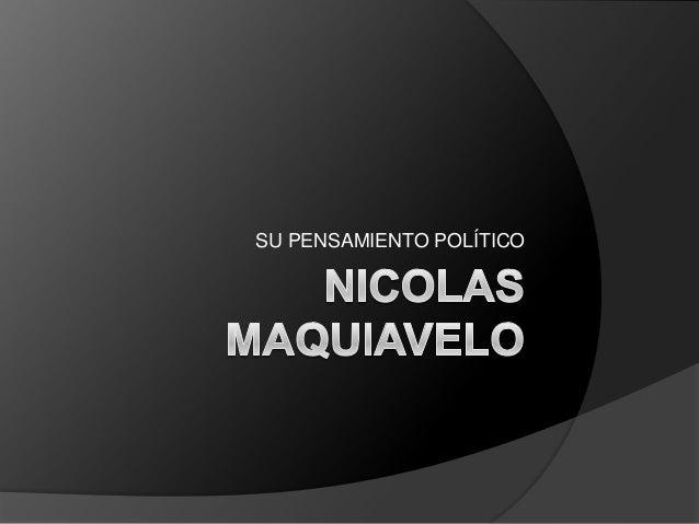 Nicolas maquiavelo.pptx. alejandro osvaldo patrizio