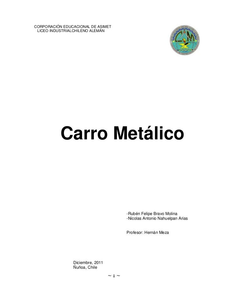 CORPORACIÓN EDUCACIONAL DE ASIMET LICEO INDUSTRIALCHILENO ALEMÁN           Carro Metálico                                 ...