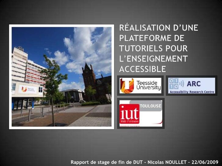 Rapport de stage de fin de DUT - Nicolas NOULLET – 22/06/2009