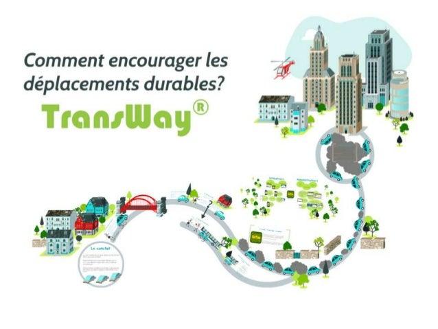 Tel: +33 (2).72.22.83.65 / Gsm : +33 (6).76.98.58.77 Merci ! Paris – Nantes - Montréal www.transway.fr nicolas.tronchon@tr...