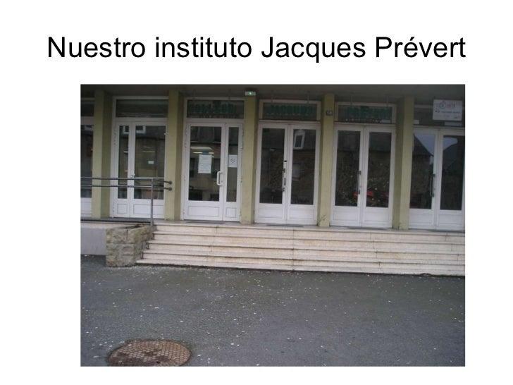 Nuestro instituto Jacques Prévert