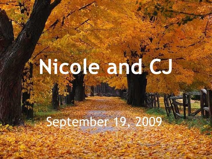 Nicole and CJ September 19, 2009