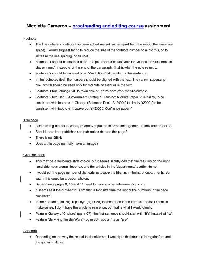 Nicolette Cameron – proofreading and editing course assignment Footnote  The lines where a footnote has been added are se...