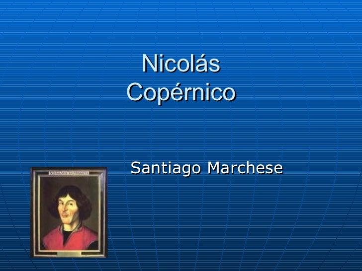 Nicolás Copérnico Santiago Marchese