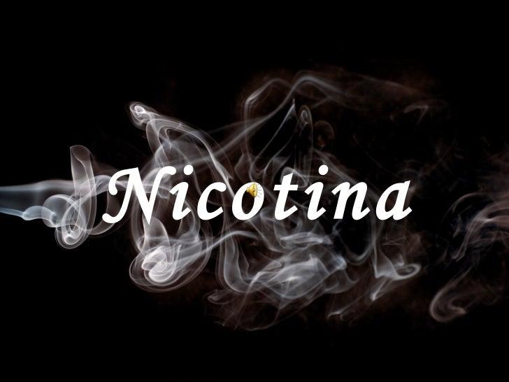 Nicotinaaaaaaaa