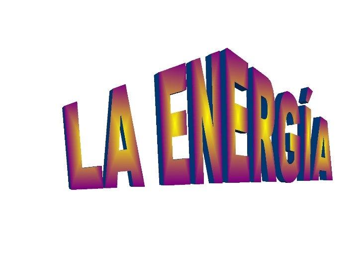 power point LA ENERGÍA