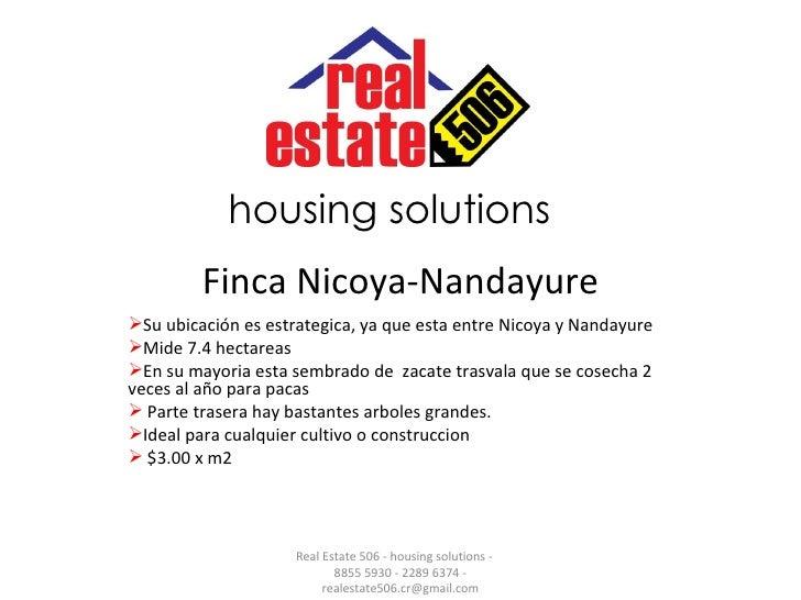 Finca Nicoya-Nandayure <ul><li>Su ubicación es estrategica, ya que esta entre Nicoya y Nandayure </li></ul><ul><li>Mide 7....
