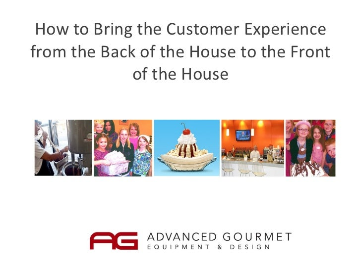 How to Bring the Customer Experience from the Back of the House to the Front of the House