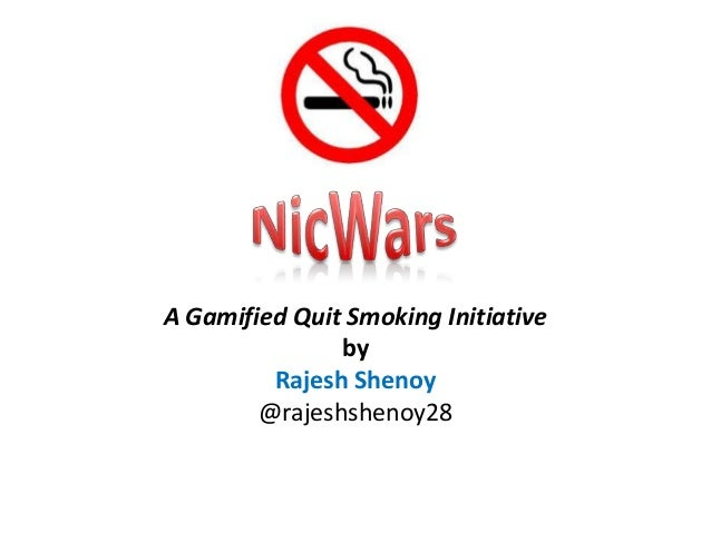 NicWars - A Gamified Quit Smoking Initiative