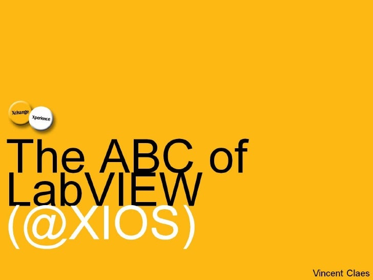 The ABC of LabVIEW @XIOS