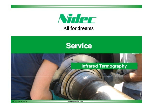 Service Infrared Termography  PPT2013.01.01.21EN  www.nidec-asi.com