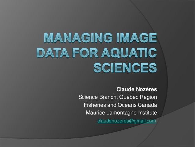 Managing image data for aquatic sciences - the best practices presentation
