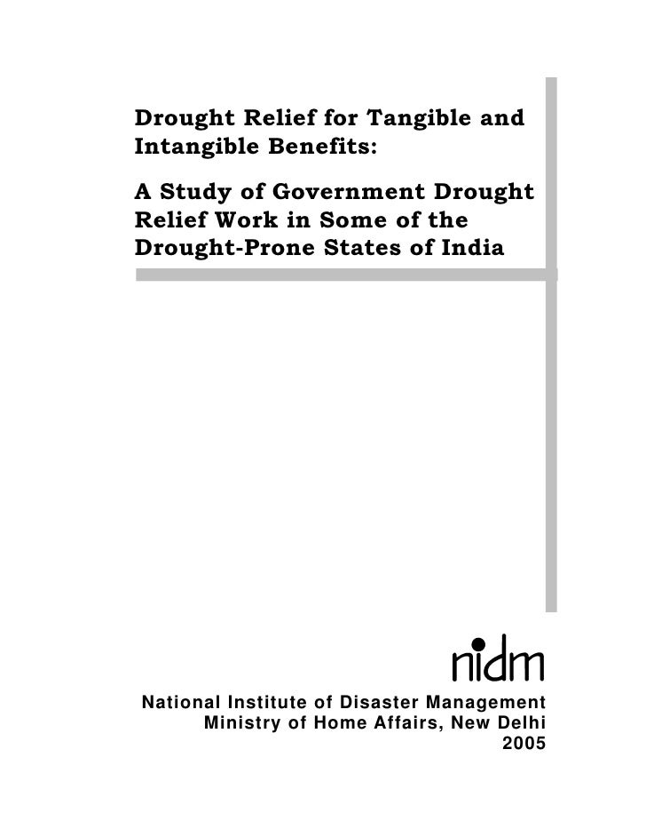 Drought Relief for Tangible and Intangible Benefits:  A Study of Government Drought Relief Work in Some of the Drought-Prone States of India