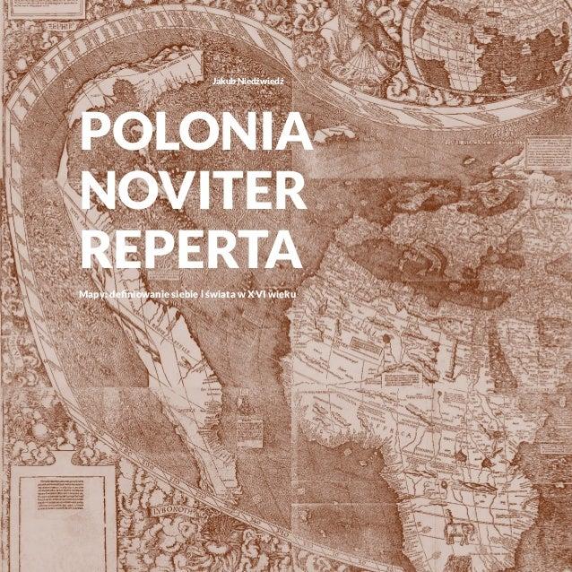 Jakub Niedźwiedź Polonia noviter reperta Mapy: definiowanie siebie i świata w XVI wieku