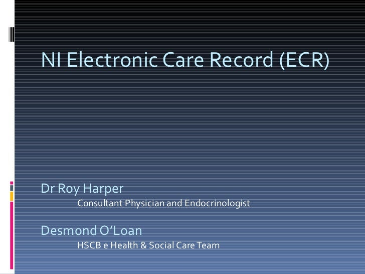 NI Electronic Care Record - Des O'Loan