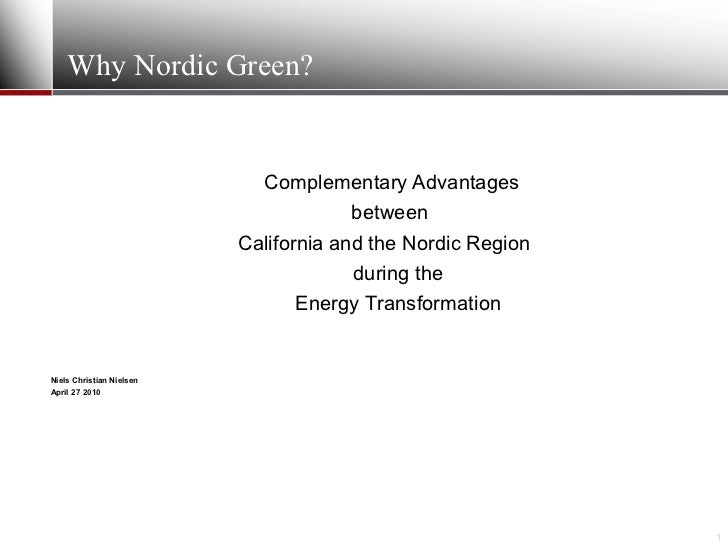 Why Nordic Green?                               Complementary Advantages                                        between   ...