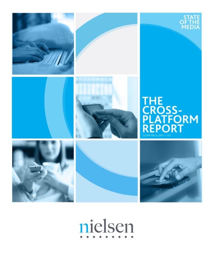 The Cross Platform Report Q4-2011 (Nielsen) -May12