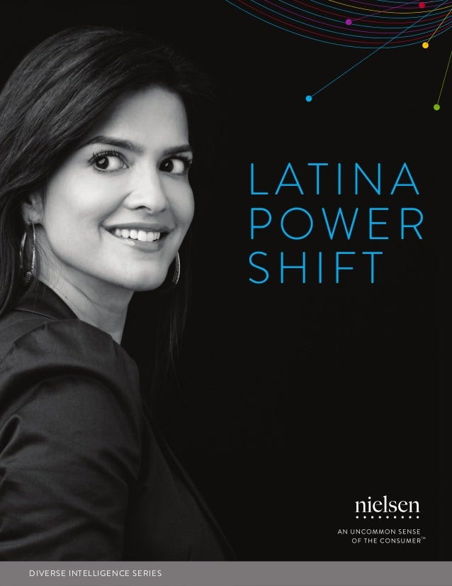 Nielsen's The Latina Power Shift Report