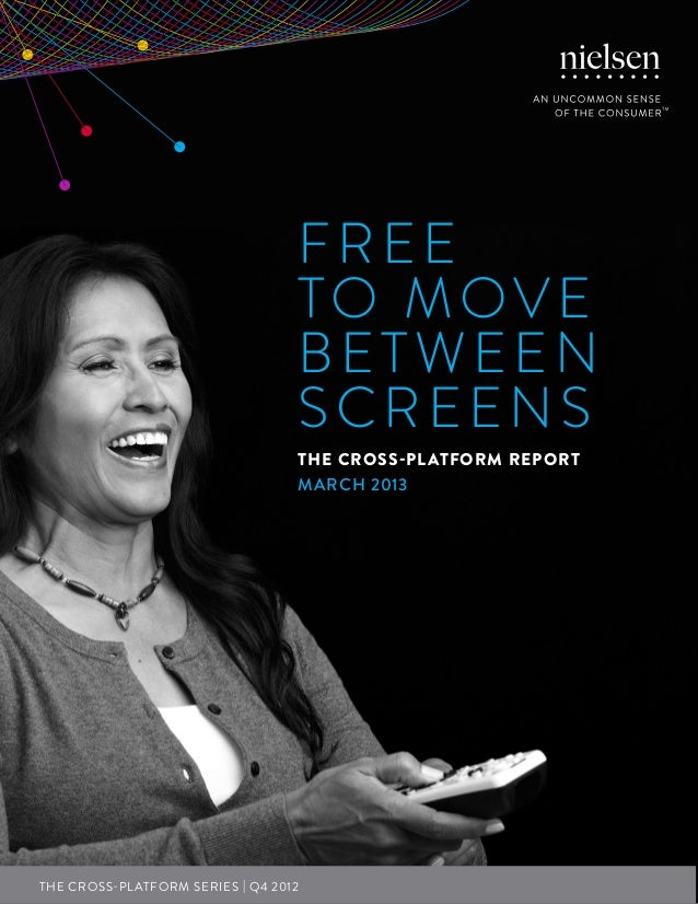 Cross-platform report - March 2013 (Nielsen)