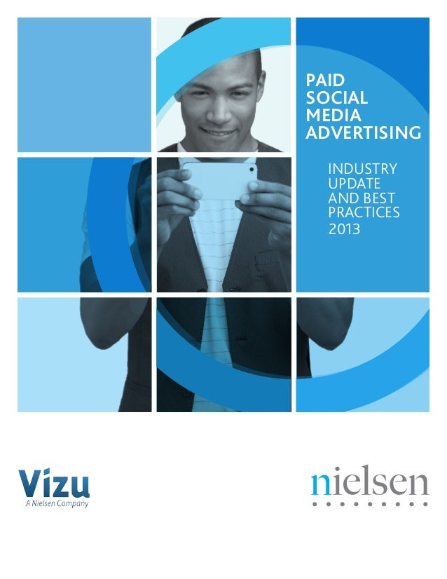 Paid Social Media Advertising 2013 Industry update and best practices