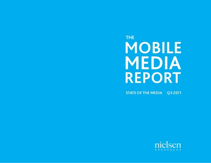 THE                      STATE OF THE MEDIA   Q3 20112   Source: Nielsen