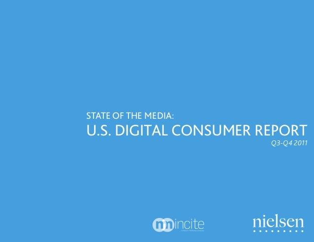 U.S. DIGITAL CONSUMER REPORT STATE OF THE MEDIA: Q3-Q4 2011