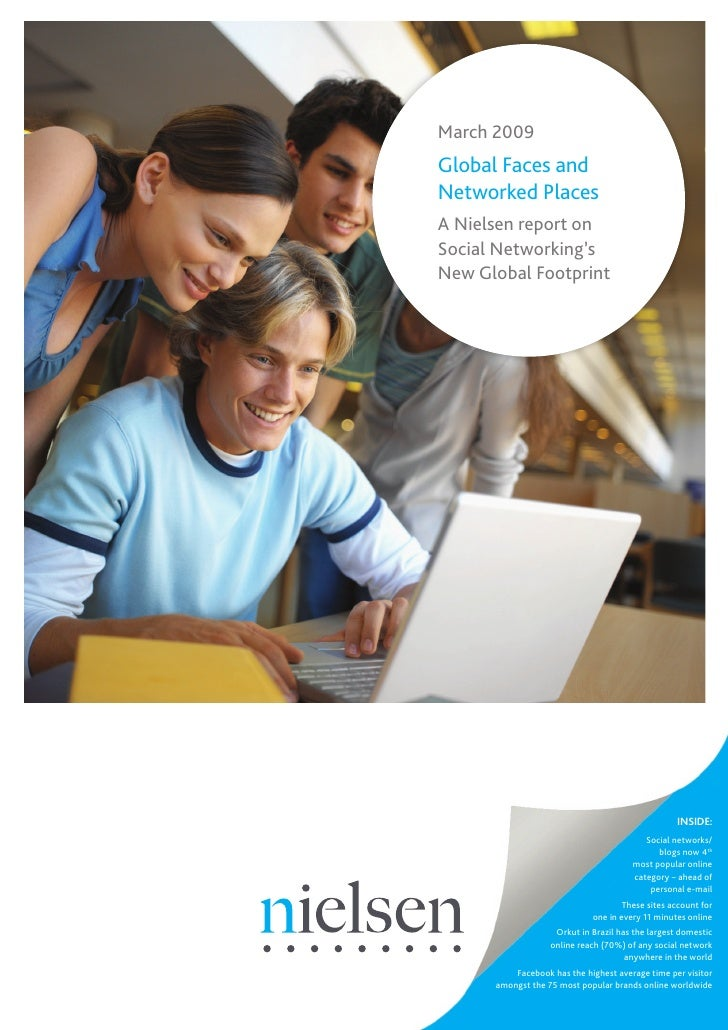 March 2009 Global Faces and Networked Places A Nielsen report on Social Networking's New Global Footprint                 ...