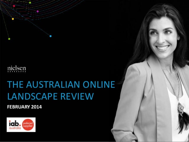 THE AUSTRALIAN ONLINE LANDSCAPE REVIEW FEBRUARY 2014