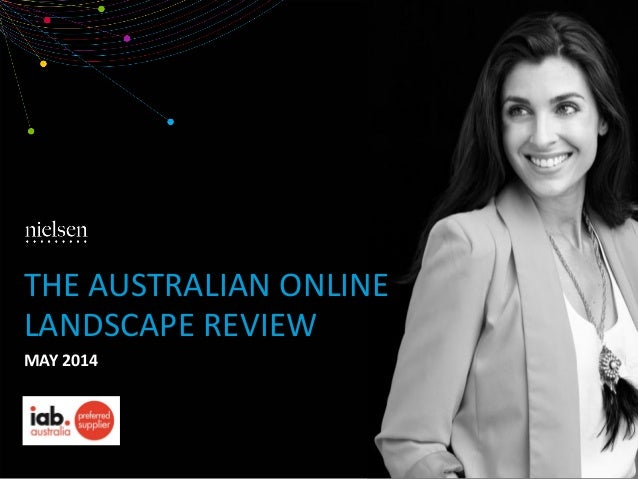 THE AUSTRALIAN ONLINE LANDSCAPE REVIEW MAY 2014