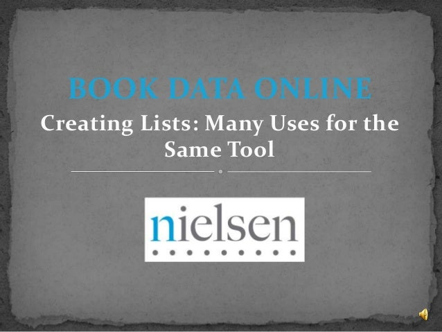 BOOK DATA ONLINE Creating Lists: Many Uses for the Same Tool