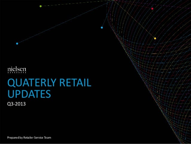 Nielsen Quarterly Retail Updates Q3 2013