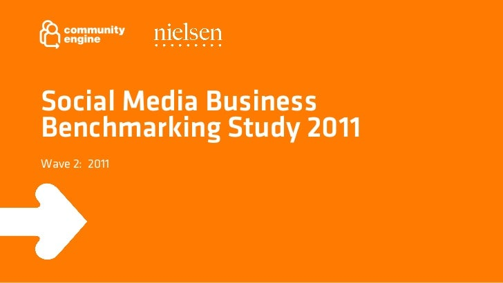 Social Media BusinessBenchmarking Study 2011Wave 2: 2011