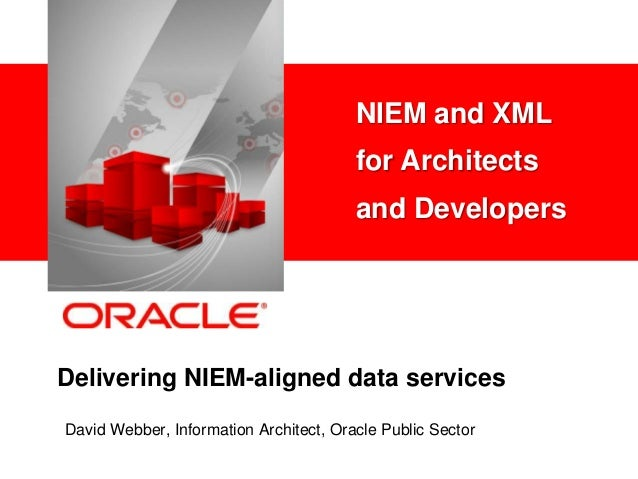 NIEM and XML for Architects and Developers