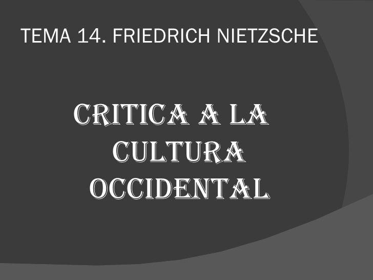 Los grandes temas de la filosofía de Friedrich Nietzsche