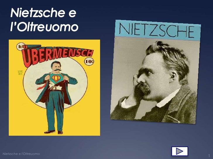 Nietzsche e lOltreuomo                          1