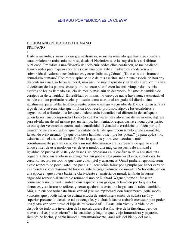 Este documento ha sido descargado de http://www.escolar.com DE HUMANO DEMASIADO HUMANO PREFACIO 1 Harto a menudo, y siempr...