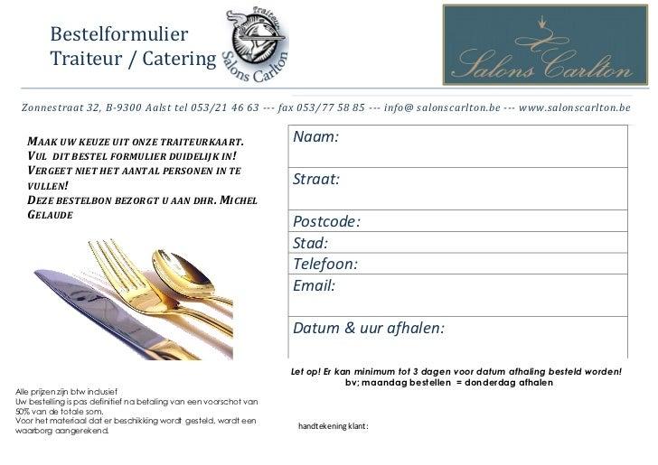 Nieuw bestelformulier traiteur salons carlton 2012 new