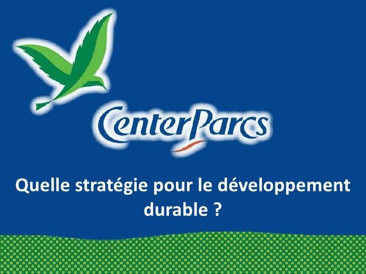 Quelle stratégie pour le développement durable ?<br />