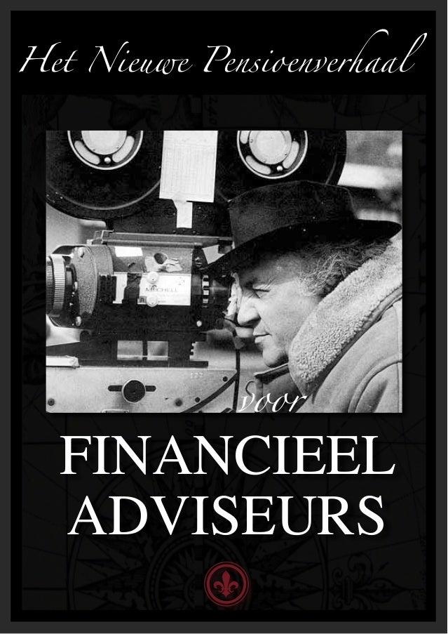 Het Nieuwe Pensioenverhaal              voor  FINANCIEEL  ADVISEURS