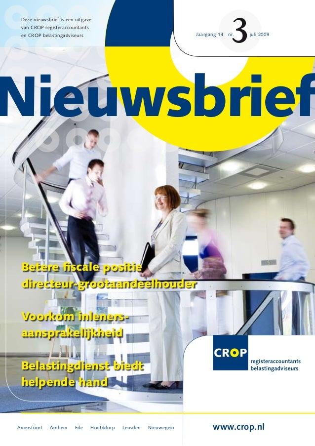 Amersfoort Arnhem Ede Hoofddorp Leusden Nieuwegein www.crop.nl Deze nieuwsbrief is een uitgave van CROP registeraccountant...