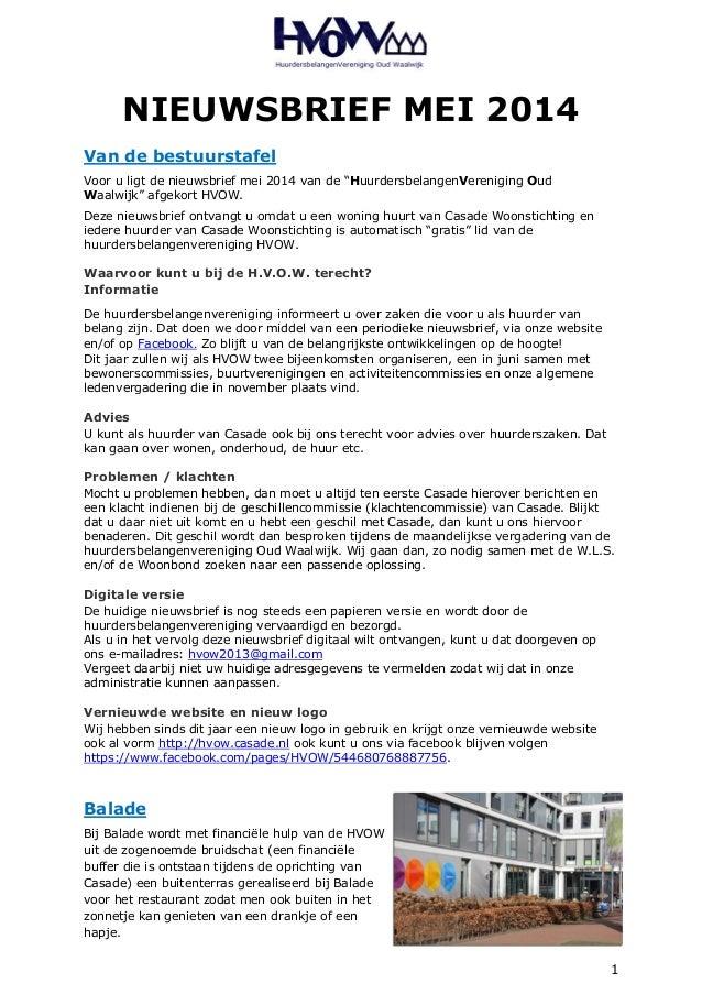 """1 NIEUWSBRIEF MEI 2014 Van de bestuurstafel Voor u ligt de nieuwsbrief mei 2014 van de """"HuurdersbelangenVereniging Oud Waa..."""