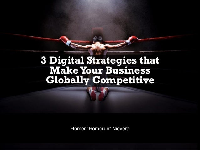 """Three Digital Strategies That Make Your Food Business Globally Competitive by Homer """"Homerun"""" Nievera"""