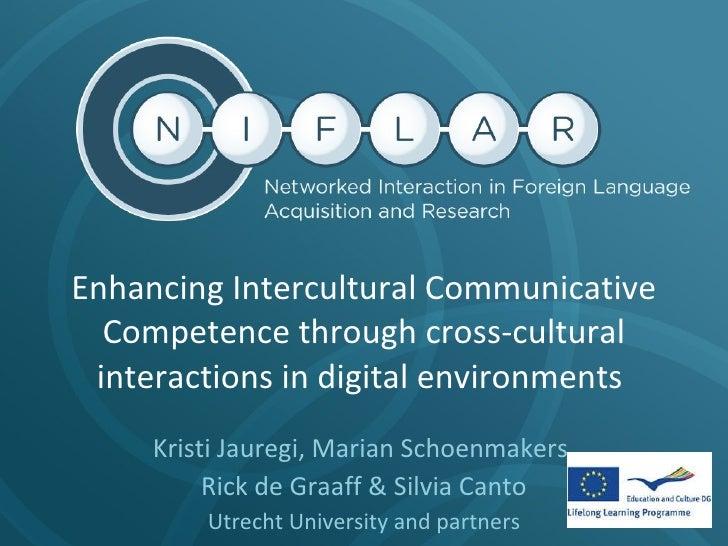 Enhancing Intercultural Communicative Competence through cross-cultural interactions in digital environments (Leipzig, GAL september 2010) by Jauregi & Schoenmakers