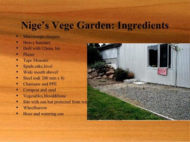 Nige Vege Garden
