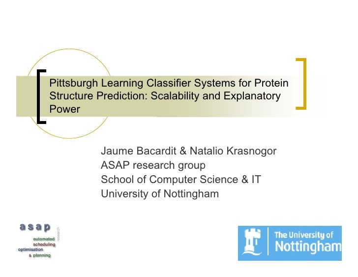 Pittsburgh Learning Classifier Systems for Protein Structure Prediction: Scalability and Explanatory Power             Jau...