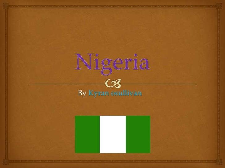Nigeria- Kyran