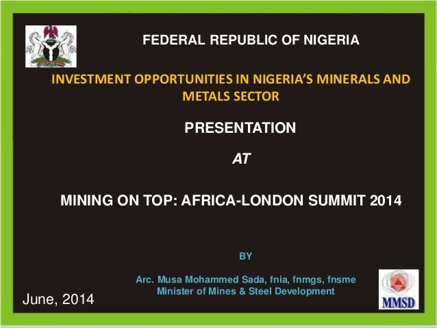 # Ministry of Mines and Steel DevelopmentMinistry of Mines and Steel DevelopmentFEDERAL REPUBLIC OF NIGERIA PRESENTATION A...